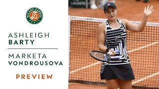 Ashleigh Barty vs Marketa Vondrousova - Preview Final | Roland-Garros 2019