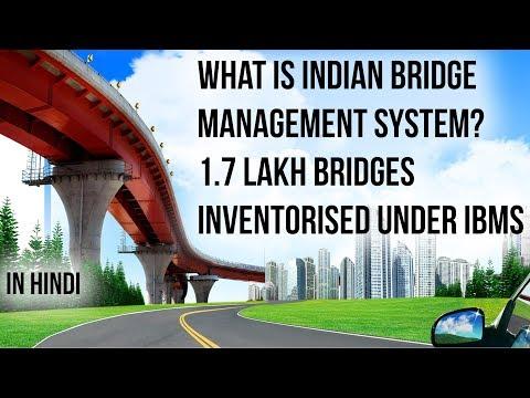 What Is Indian Bridge Management System, Digital Data Of 1.7 Lakh Bridges Prepared Under IBMS