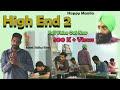High end 2 | Happy Manila | Meet Sidhu films