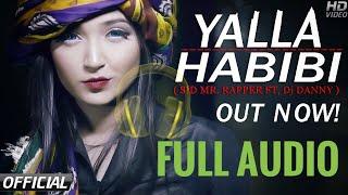 Yalla Habibi | Sid Mr Rapper | Dj Danny | Full Audio | ( Download Mp3 )