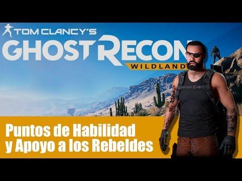 Ghost Recon Wild Lands - Apoyo rebelde, puntos de habilidad y más