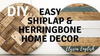 DIY EASY WOOD CUT ROUNDS | SHIPLAP & HERRINGBONE Rounds | How to create home decor rounds