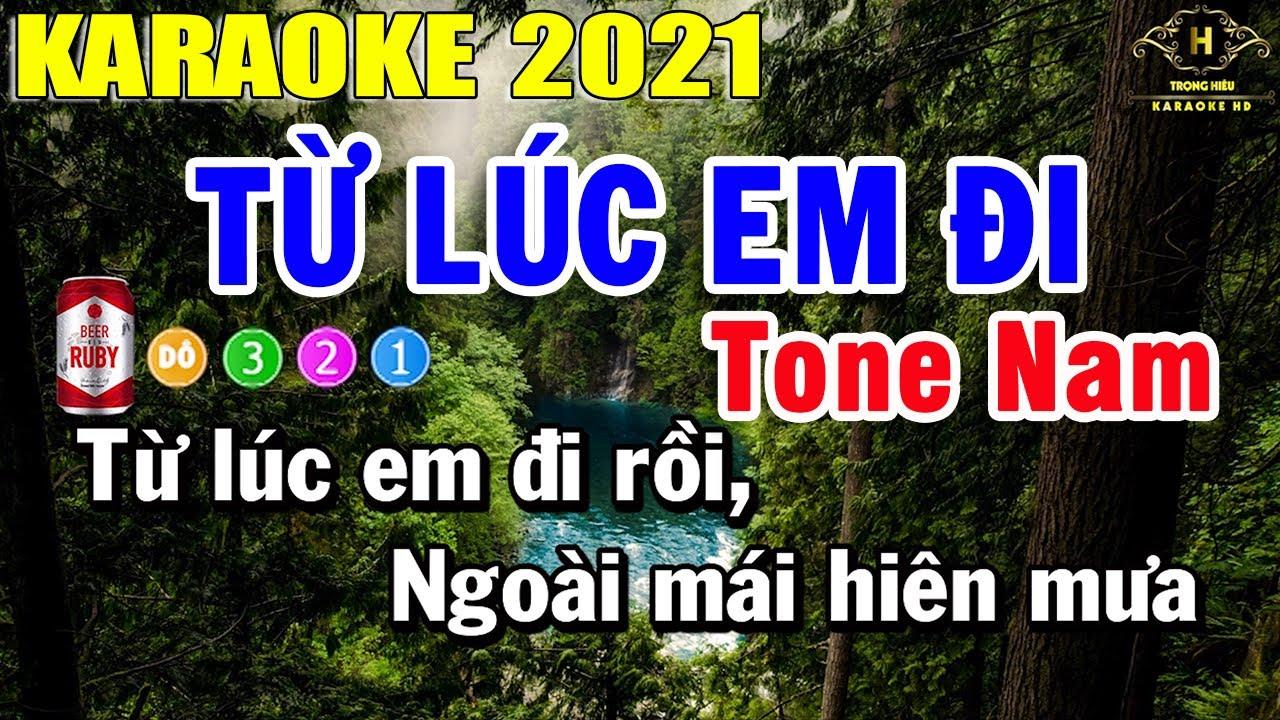 Từ Lúc Em Đi Karaoke Tone Nam Nhạc Sống 2021   Trọng Hiếu