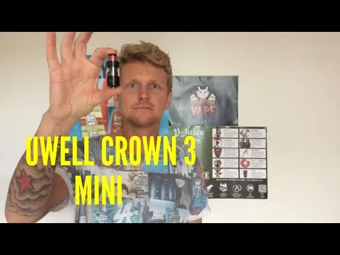 Uwell Crown 3 Mini Review