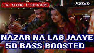 5D NAZAR NA LAG JAYE BASS BOOSTED...ISTREE ... Use Good Headphones  3SC