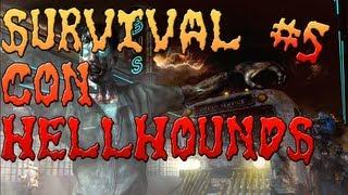 bo2 zombies survival en town con hellhounds parte 5