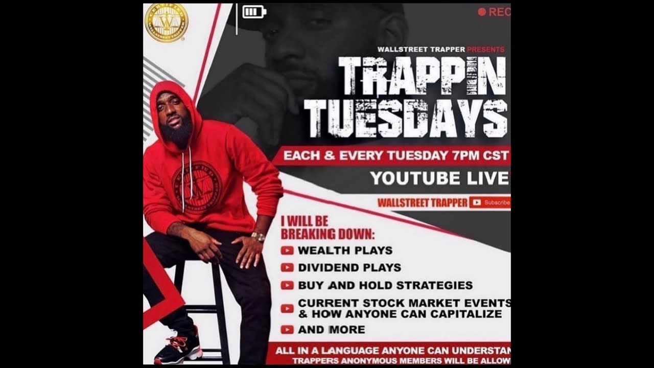 Trappin Tuesday