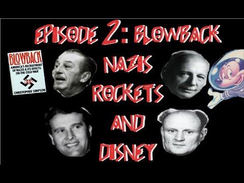 Episode 2: Blowback Part 2: Rockets, Nazis and Disney