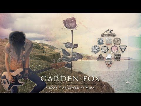 Garden Fox - Rose (Crazy Bass Cover)