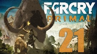Far Cry: Primal Gameplay Walkthrough HD - Part 21 [No Commentary]