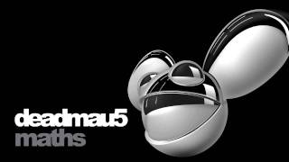 deadmau5 - maths