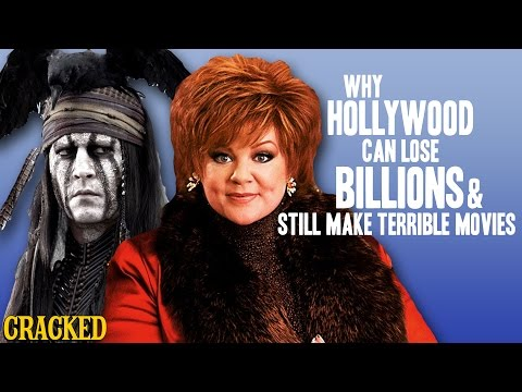 Why Hollywood Can Lose Billions & Still Make Terrible Movies