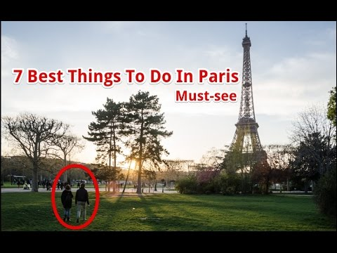 7 Best Things To Do In Paris - Attractions In France | Travel Fun Guide
