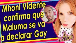 ¡¡¡Mhoni Vidente revela que Maluma saldra del closet!!!