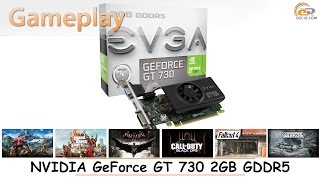 NVIDIA GeForce GT 730 2GB GDDR5: gameplay в 15 популярных играх