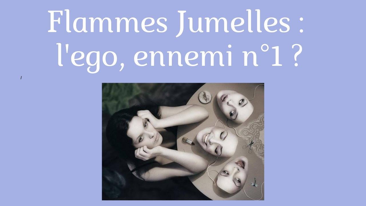 Flammes Jumelles - L' ego, ennemi n° 1 des Flammes Jumelles ?