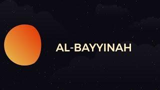 Surah Al-Bayyinah - Day 23 - Ramadan with the Quran