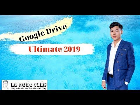 Cách Tạo Tài Khoản Google Drive Không Giới Hạn Dung Lượng Mới Nhất 2019 | Lê Quốc Tiến