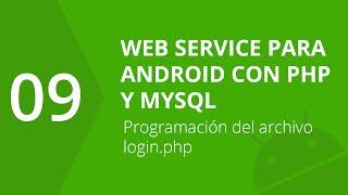 9. Programación del archivo login.php | Web Service para Android con PHP y MySQL