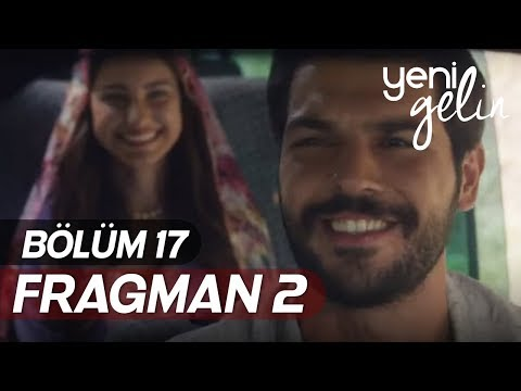 Yeni Gelin 17.Bölüm 2.Fragmanı