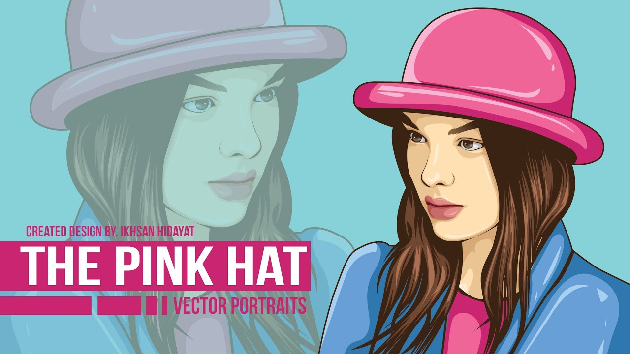 THE PINK HAT - Tutorial Vector Portraits using adobe illustrator ...