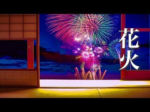 Fireworks [Healing Music] Nostalgic Song Brings Back Memories Of Summer