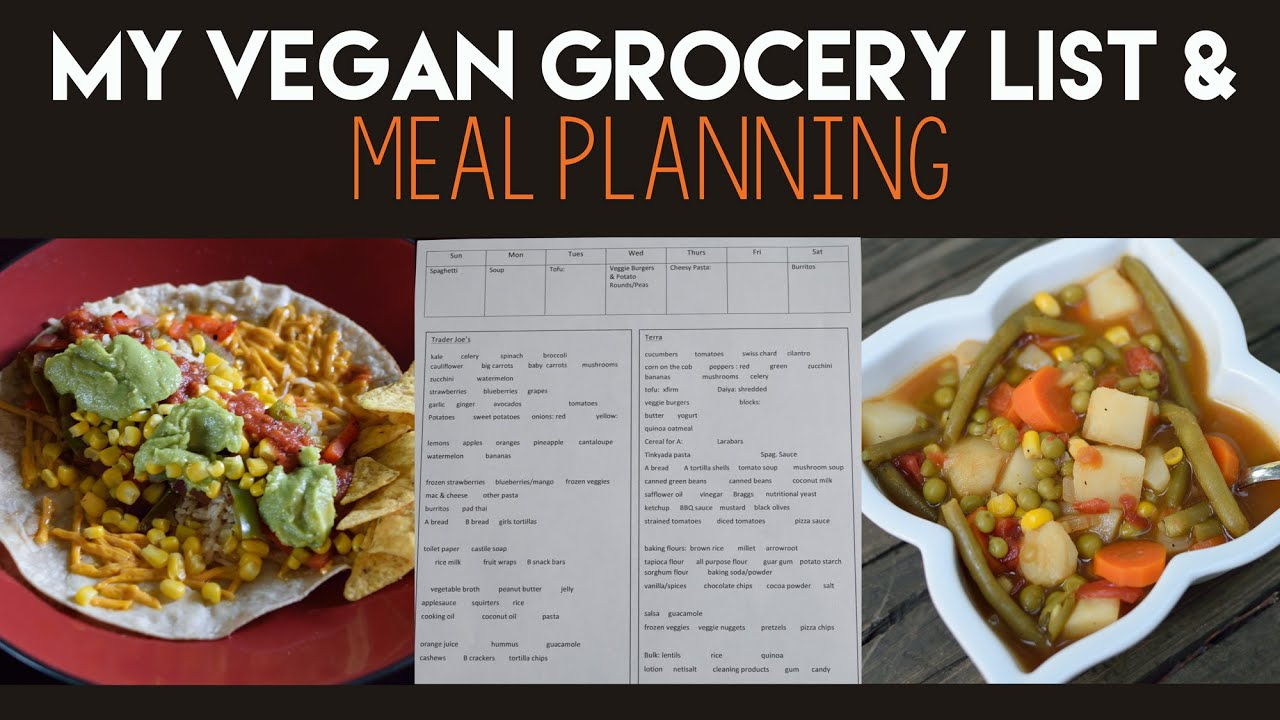 How to make a vegan grocery list meal planning youtube forumfinder Images