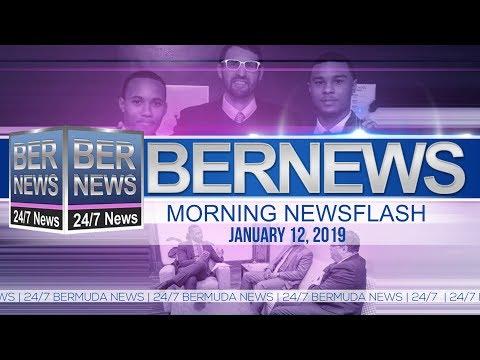 Bernews Newsflash For Saturday January 12, 2019