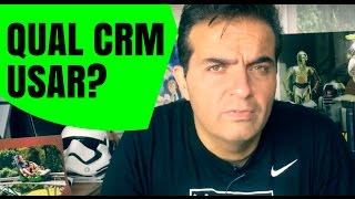 Qual CRM usar?