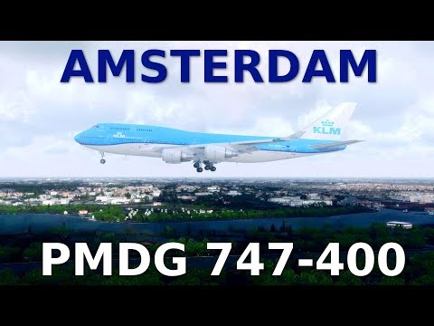 [P3Dv4] PMDG 747-400 || -AMSTERDAM- || ADDONS&SPECS in the DESCRIPTION!