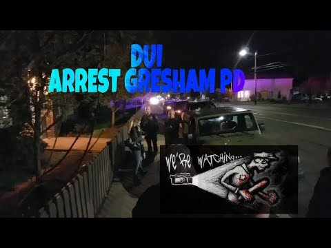 Funny People DUI ARREST) 168TH & SE Stark Street Gresham PD