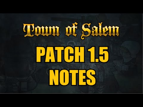 Town of Salem Patch Notes 1.5