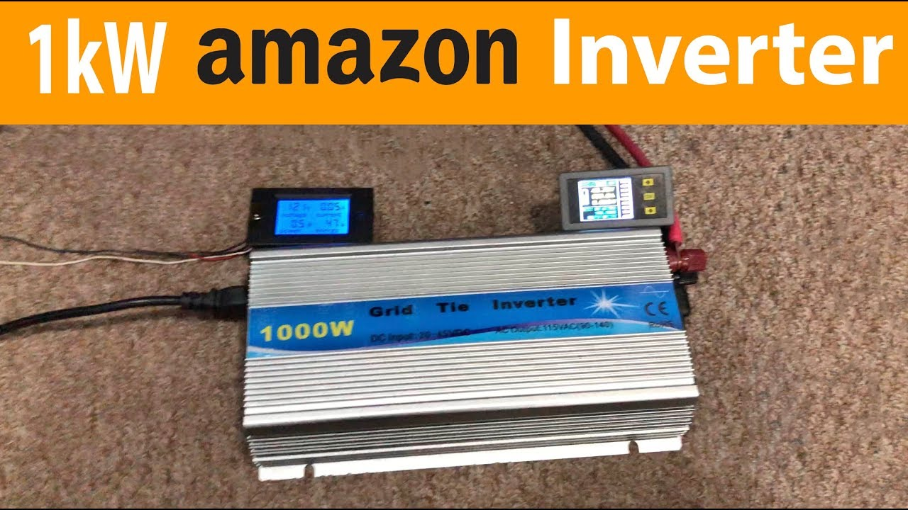 do cheap amazon 1kw grid tie inverters put out 1000 watts  [ 1280 x 720 Pixel ]