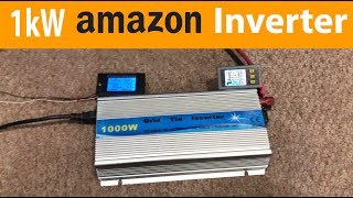 Do Cheap Amazon 1kW grid tie inverters Put out 1000 Watts?