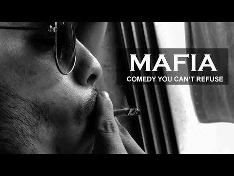 MAFIA — Comedy you cant refuse