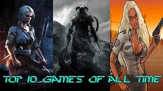 My Top 10 Best Games of All Time