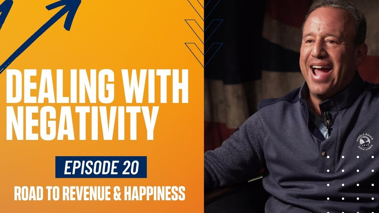 How To Deal With Negativity | Road To Revenue & Happiness #20