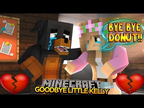 Minecraft - Donut the Dog Adventures -GOODBYE LITTLE KELLY FOREVER!!!!