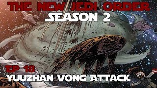 Star Wars Empire at War - The New Jedi Order 0.6 (New Republic) Ep 18 - Yuuzhan Vong Attack