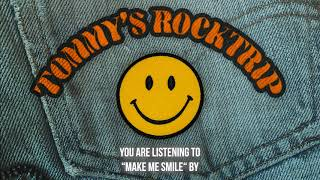 """Tommy's Rock Trip – """"Make Me Smile"""" – Official Audio"""