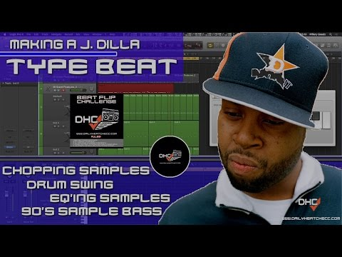 ➢ Making A Soul Beat: Like J Dilla Chopping Samples & Swing In Logic Pro X Tutorial :#DailyHeatChecc