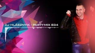Dj Hlásznyik - Party-mix #834 [House, Vocal House, Club, Minimal, Minimal techno mix]
