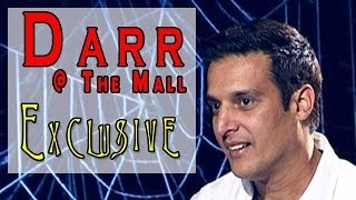 Darr @ the mall | jimmy shergill exclusive interview