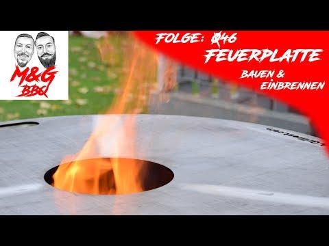 Feuerplatte bauen und einbrennen - M&G-BBQ - Folge 046 - Feuerplattenrocker do it yourself