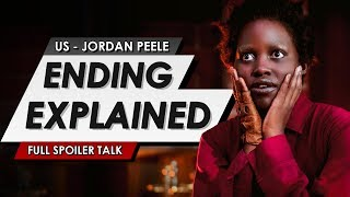 Us Ending Explained | Full Twist Spoiler Talk Review & Things You Missed In The Jordan Peele Horror