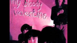 My Bloody Valentine - I Don't Need You