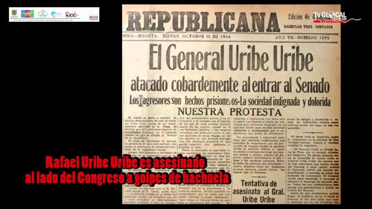 Rafael Uribe Uribe, vida, obra, asesinato - YouTube