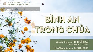HTTL SÀI GÒN - Chương trình Thờ phượng Chúa - 26/09/2021
