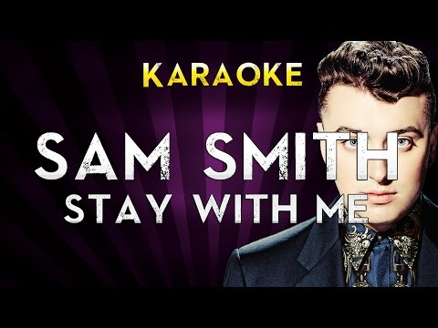 Sam Smith - Stay with me  Higher Key Karaoke Instrumental  Cover Sing Along