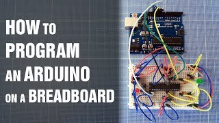 How to program an Arduino on a breadboard